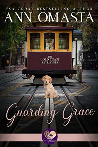 Guarding Grace by Ann Omasta