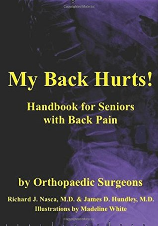 My Back Hurts!: Handbook for Seniors with Back Pain