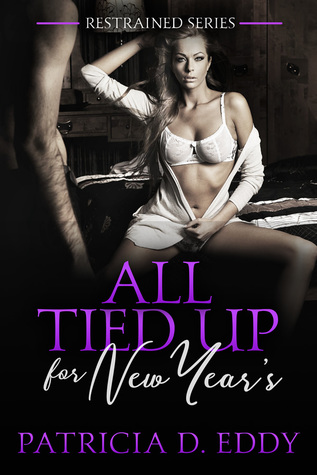 All Tied Up for New Year's (Restrained #3)
