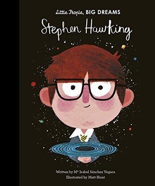 Stephen Hawking (Little People, Big Dreams)