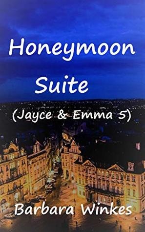 Honeymoon Suite (Jayce & Emma Book 5)