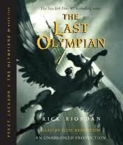 The Last Olympian (Percy Jackson and the Olympians, Book 5) [Audiobook, Unabridged] Unabridged edition