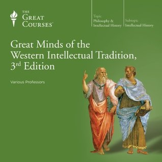Great Minds of the Western Intellectual Tradition