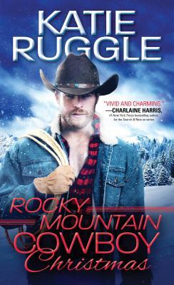 Rocky Mountain Cowboy Christmas (Rocky Mountain Cowboys #1)