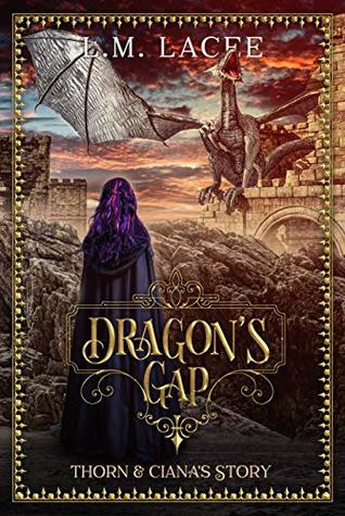 DRAGON'S GAP: (Book 6) A Fantasy Paranormal Romance Series: Thorn & Ciana's Story