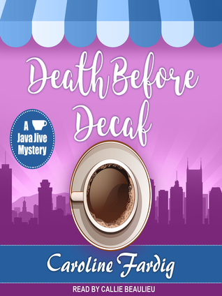 Death Before Decaf (A Java Jive Mystery, #1) (Audiobook)
