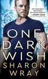 One Dark Wish (Deadly Force #2)