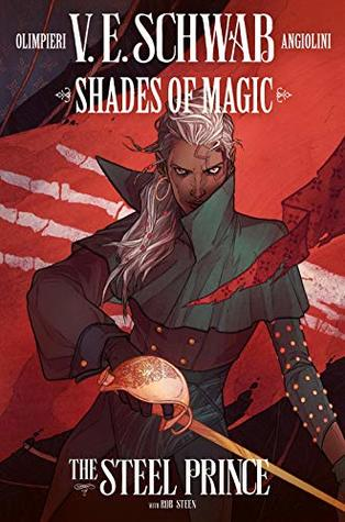 Shades of Magic #2: The Steel Prince (Shades of Magic Graphic Novels #2)