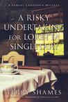 A Risky Undertaking for Loretta Singletary (Samuel Craddock Mystery, #8)