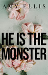 He is the Monster
