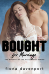 Bought For Marriage (Bought by the Billionaire #1)