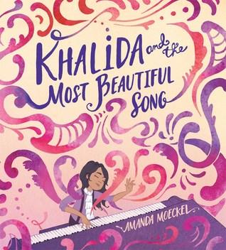 Khalida and the Most Beautiful Song