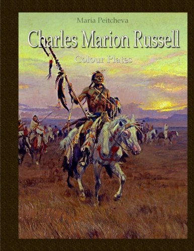 Charles Marion Russell: Colour Plates