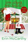 How the Ghost Stole Christmas (Murder By Design #4)