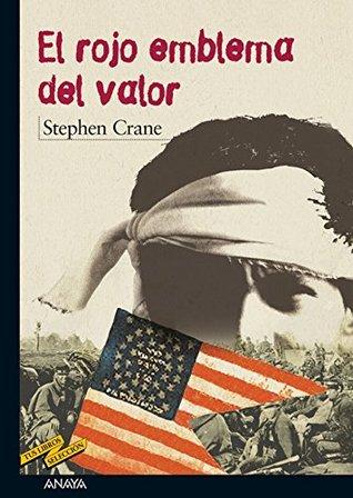 El rojo emblema del valor (Tus Libros Seleccion/ Your Book Selection)
