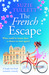 The French Escape by Suzie Tullett