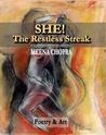 She! The Restless Streak