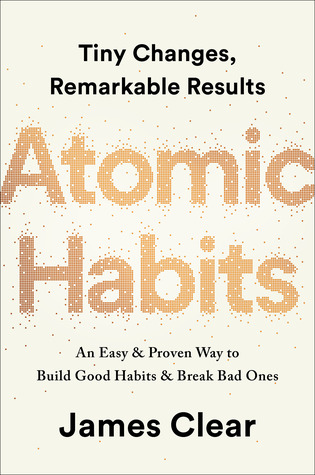 Atomic Habits: An Easy & Proven Way to Build Good Habits & Break Bad Ones (Kindle Edition)