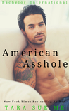 American Asshole (Bachelor International Book 1)