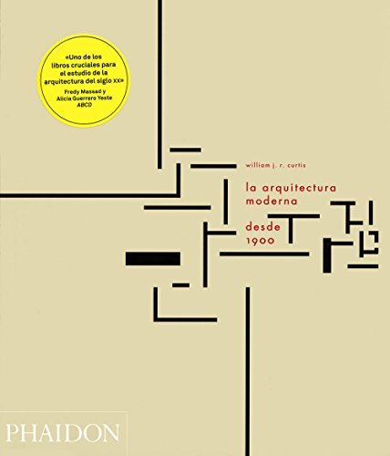 La Arquitectura Moderna Desde 1900 (Modern Architecture Since 1900, 3rd Edition) (Spanish Edition)
