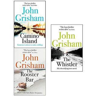 Camino Island / Rooster Bar / Whistler 3 books collection set