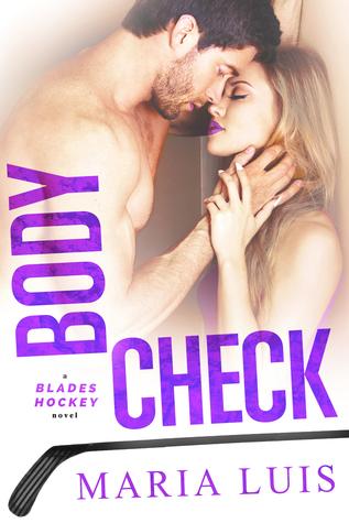Body Check (Blades Hockey, #4)