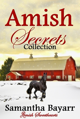 Amish Secrets Trilogy By Samantha Bayarr