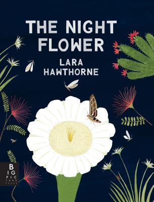The Night Flower by Lara Hawthorne