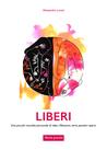 Liberi by Alessandra Loreti