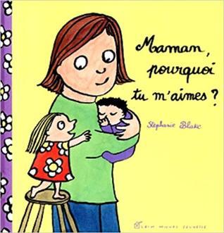 Maman, Pourquoi Tu M'aimes?
