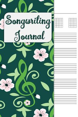 Songwriting Journal: Lyrics Journal, Cornell Notes and Staff Paper with Room for Guitar Chords, Lyrics and Music. Songwriting Journal for Musicians, Students, Lyricists. Green Floral Notes