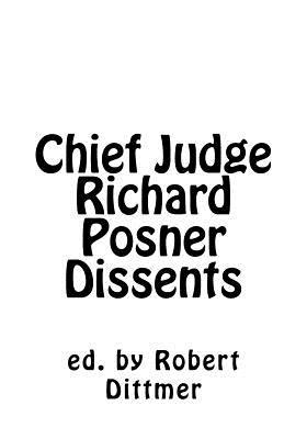 Chief Judge Richard Posner Dissents