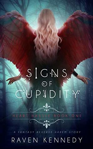 Signs of Cupidity (Heart Hassle, #1)