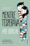 Mentre t'esperava (Catalan Edition)