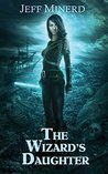 The Wizard's Daughter (Sky Riders of Etherium Book 2)