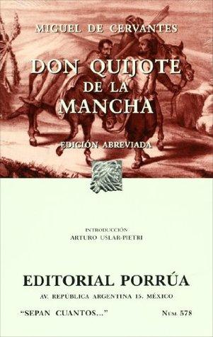 Don Quijote de la Mancha. Edición abreviada.