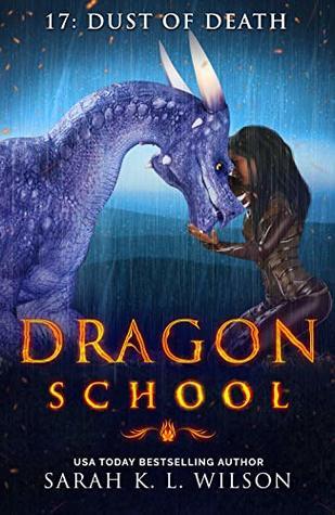 Dust of Death (Dragon School #17)