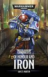 Of Honour and Iron (Space Marine Conquests #4)