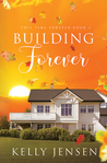 Building Forever (This Time Forever, #1)