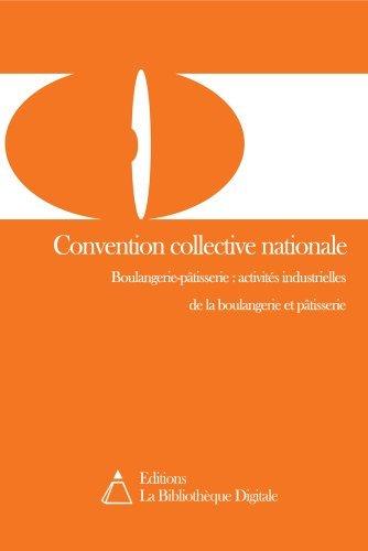 Convention collective nationale des activités industrielles de boulangerie et pâtisserie (3102)