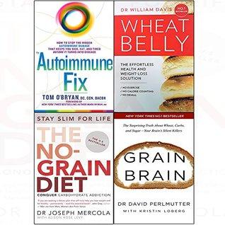Autoimmune Fix / Wheat Belly / The No-Grain Diet / Grain Brain
