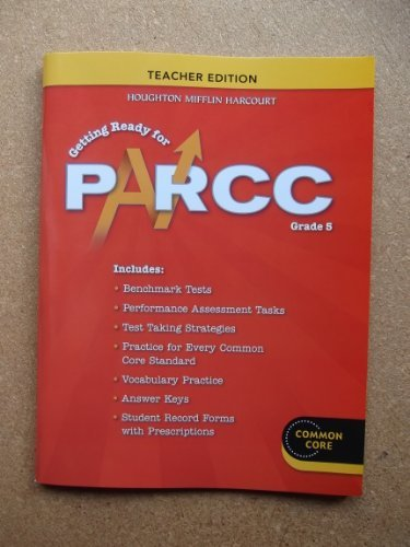 Go Math!: PARCC Test Prep Teacher Edition Grade 5