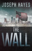 The Wall by Joseph   Hayes