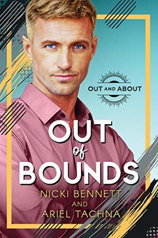Out of Bounds (Out and About #1)