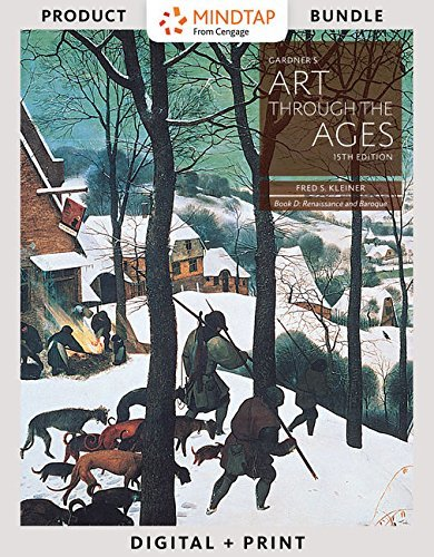 Bundle: Gardner's Art through the Ages: Backpack Edition, Book D, E, F, Loose-leaf Version, 15th + MindTap Art, 1 term (6 months) Printed Access Card ... the Ages: A Global History, Volume II, 15th
