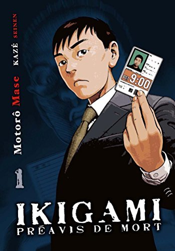 Ikigami, préavis de mort T01