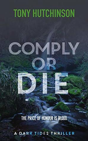 Comply or Die (A Dark Tides Thriller Book 2)