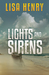 Lights and Sirens (Emergency Services #2)