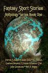 Fantasy Short Stories Anthology Series Book One