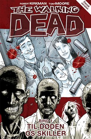 Til døden os skiller (The Walking Dead #1)